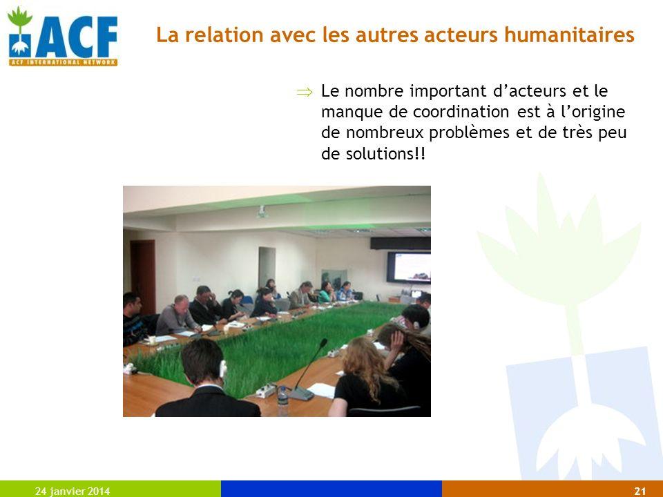 La relation avec les autres acteurs humanitaires