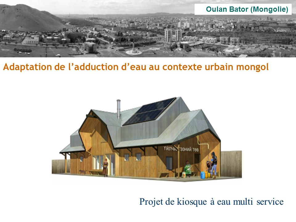 Adaptation de l'adduction d'eau au contexte urbain mongol