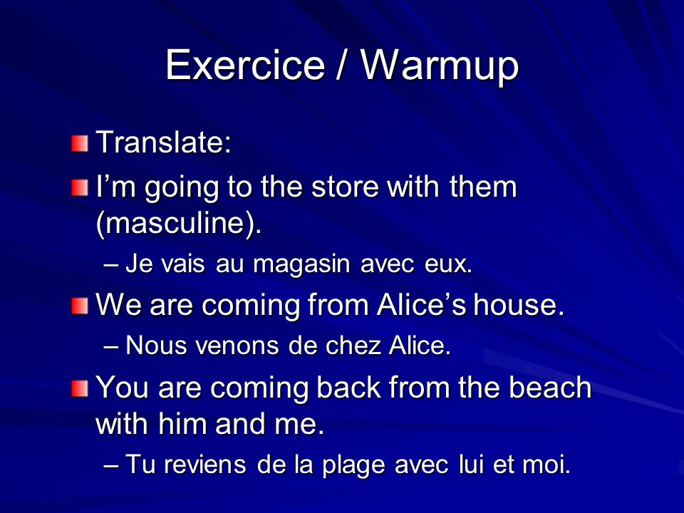 Exercice / Warmup Translate: