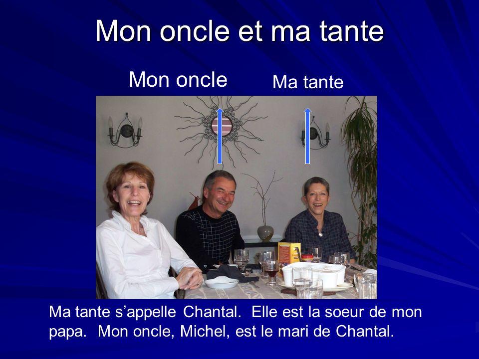 Mon oncle et ma tante Mon oncle Ma tante