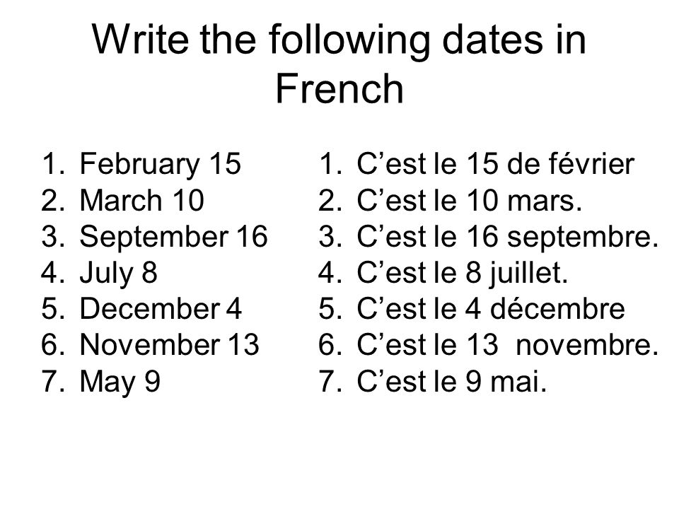 Write the following dates in French