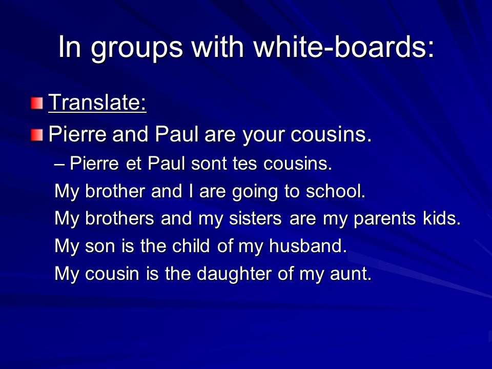 In groups with white-boards:
