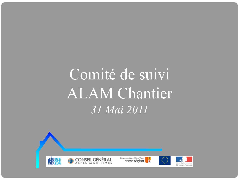 Comité de suivi ALAM Chantier 31 Mai 2011