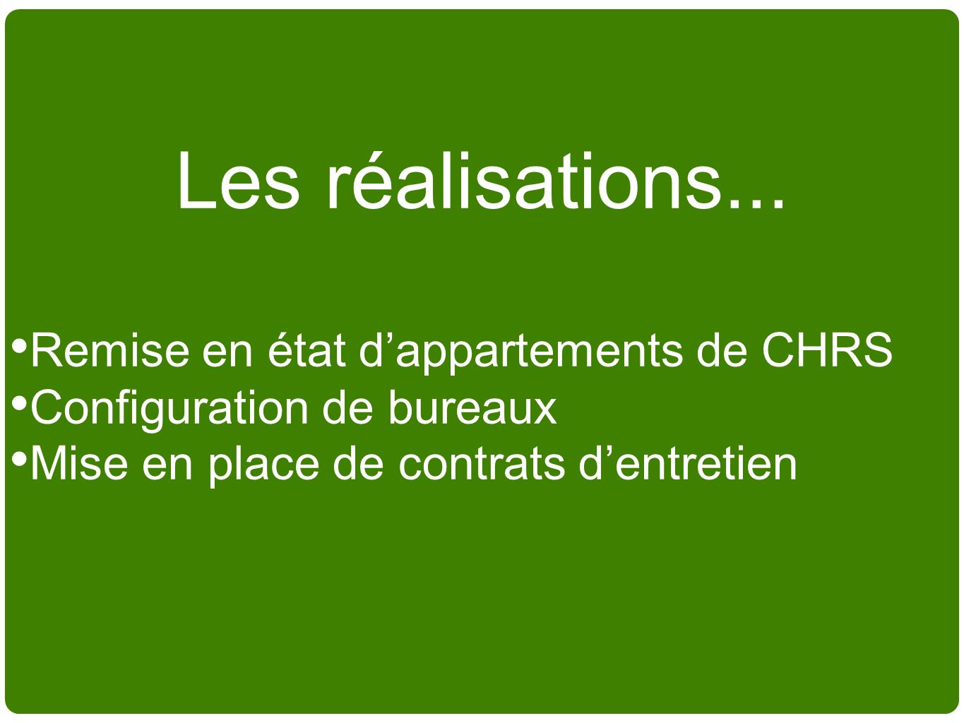 Les réalisations... Remise en état d'appartements de CHRS