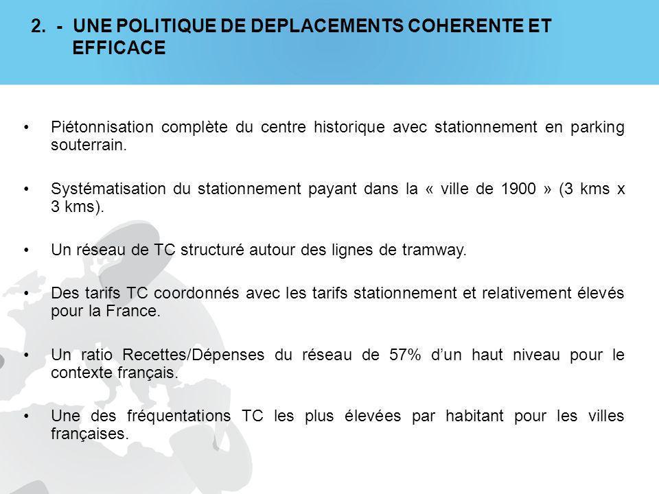 2. - UNE POLITIQUE DE DEPLACEMENTS COHERENTE ET EFFICACE