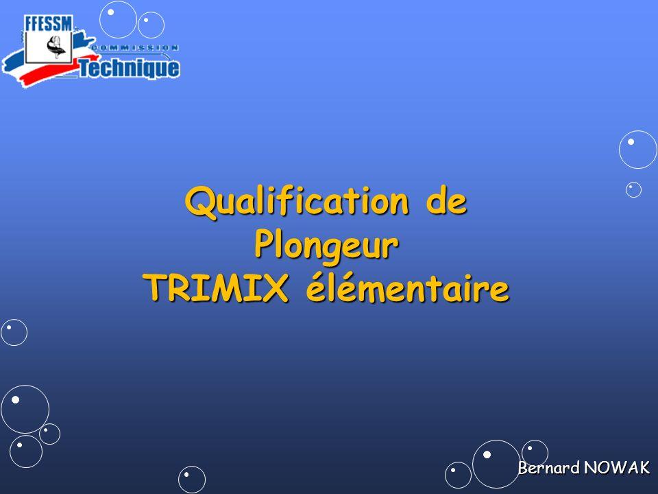 Qualification de Plongeur TRIMIX élémentaire