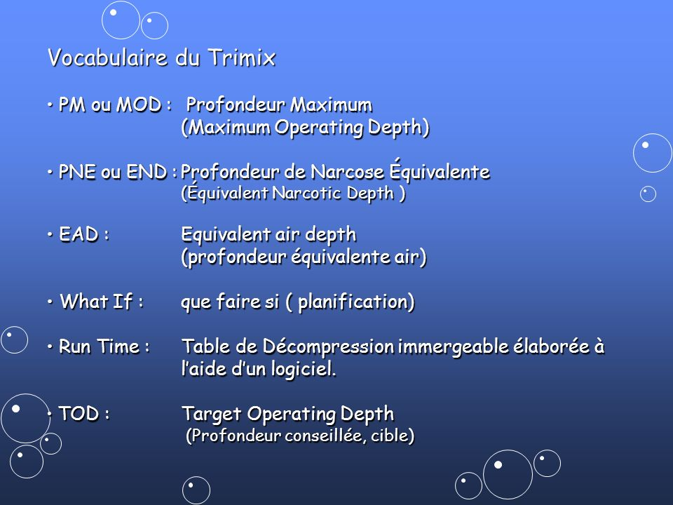 Vocabulaire du Trimix • PM ou MOD : Profondeur Maximum