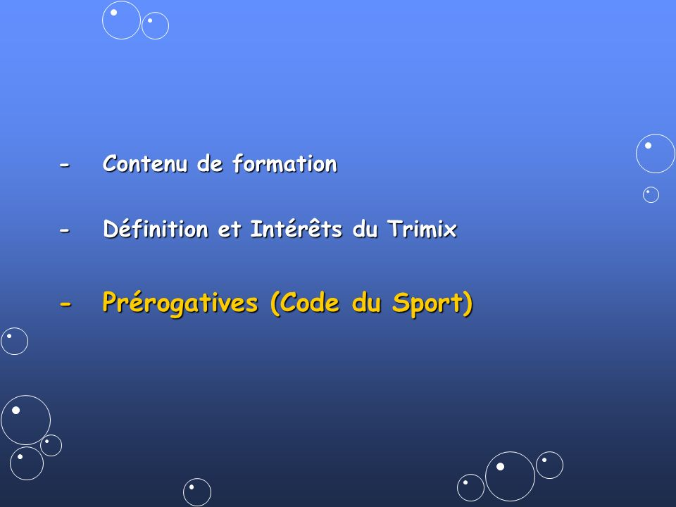 - Prérogatives (Code du Sport)