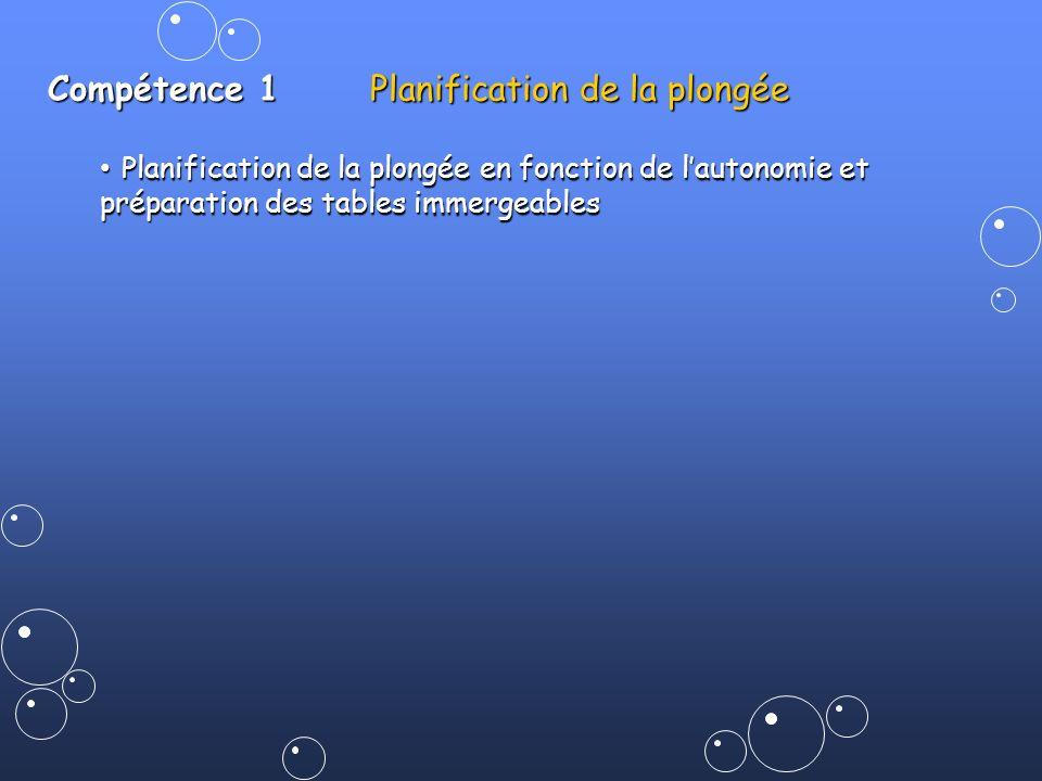 Compétence 1 Planification de la plongée