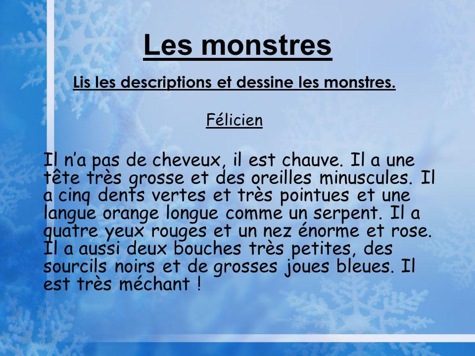 Lis les descriptions et dessine les monstres.