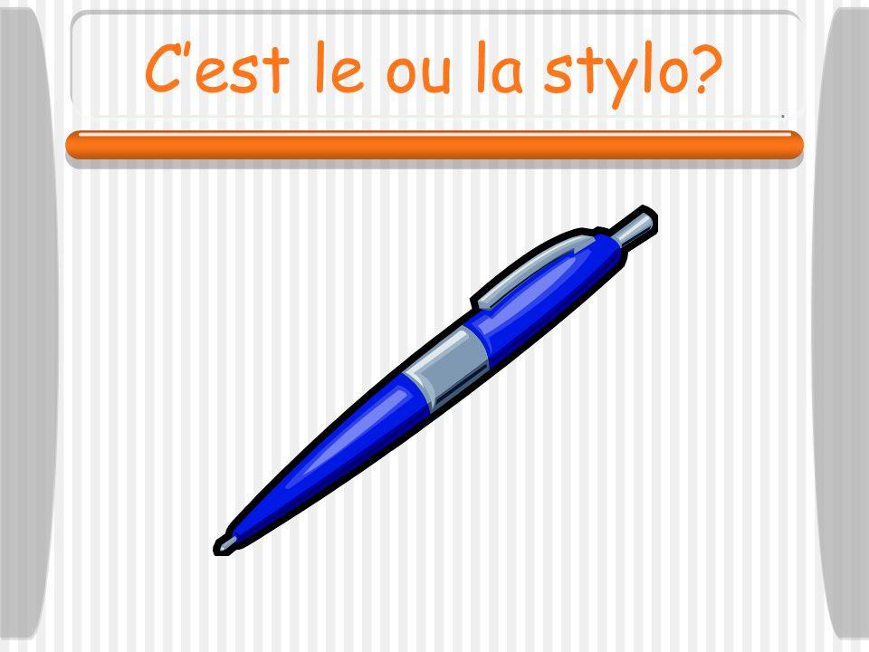 C'est le ou la stylo
