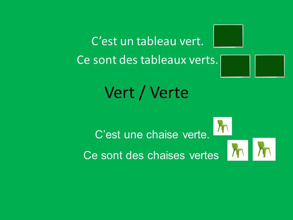 C'est un tableau vert. Ce sont des tableaux verts.