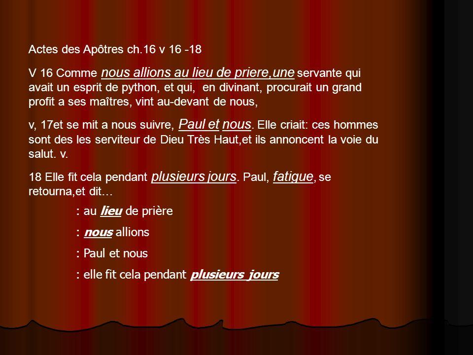 Actes des Apôtres ch.16 v 16 -18