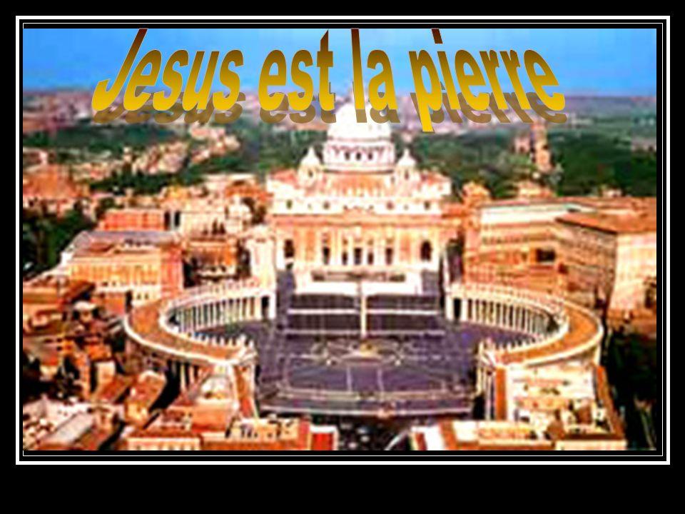 Jesus est la pierre