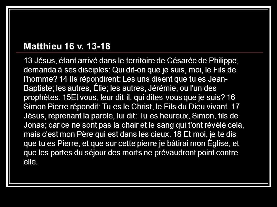Matthieu 16 v. 13-18