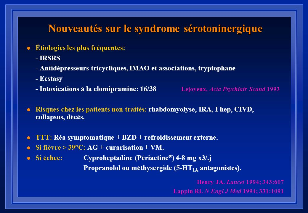 Nouveautés sur le syndrome sérotoninergique