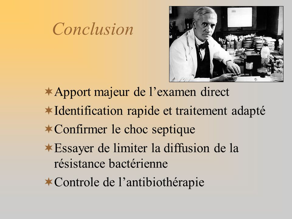 Conclusion Apport majeur de l'examen direct