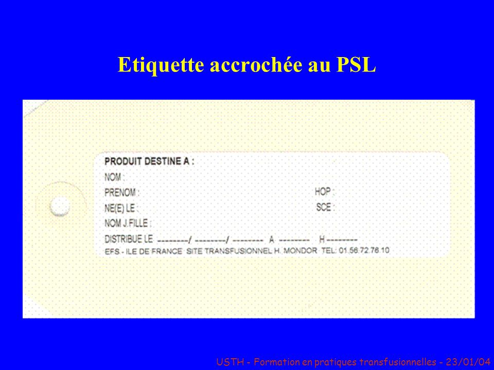 Etiquette accrochée au PSL