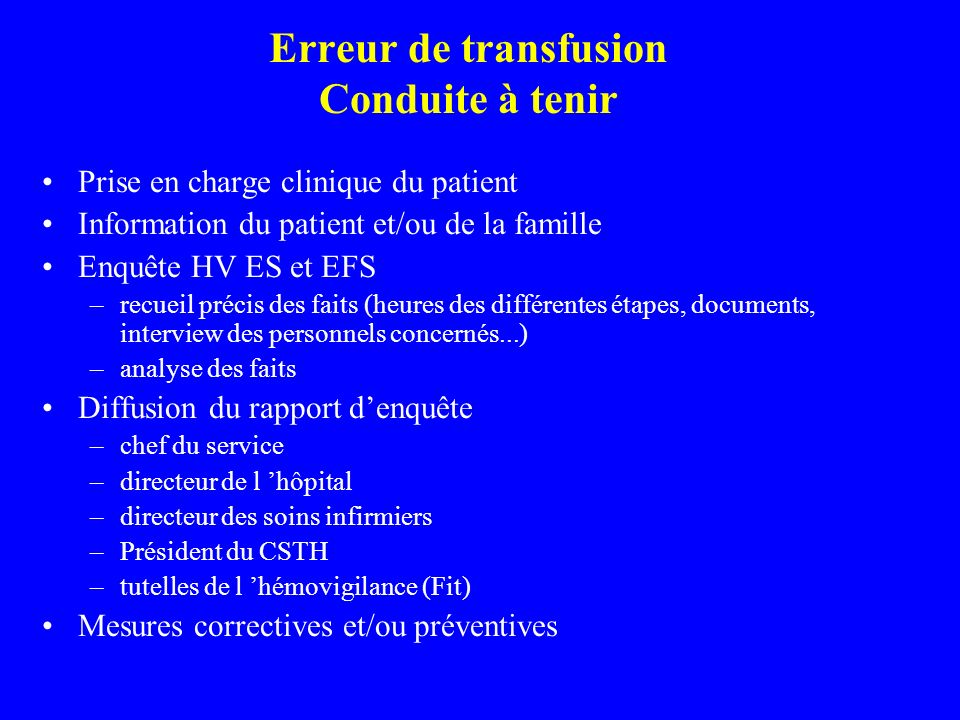 Erreur de transfusion Conduite à tenir