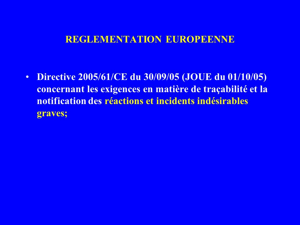 REGLEMENTATION EUROPEENNE