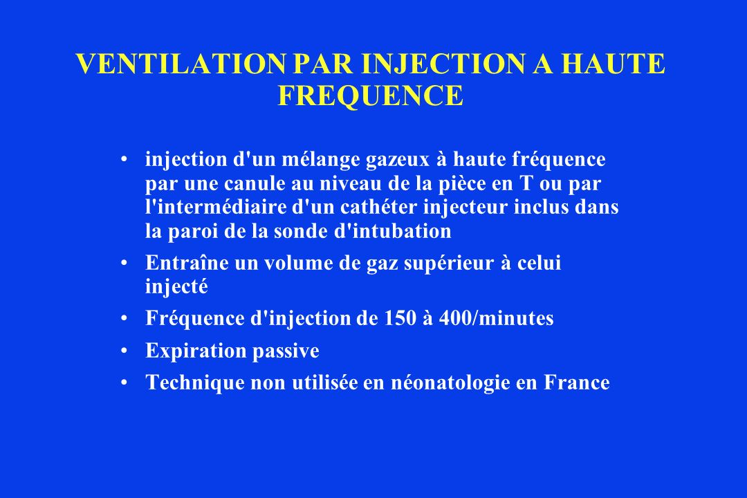 VENTILATION PAR INJECTION A HAUTE FREQUENCE