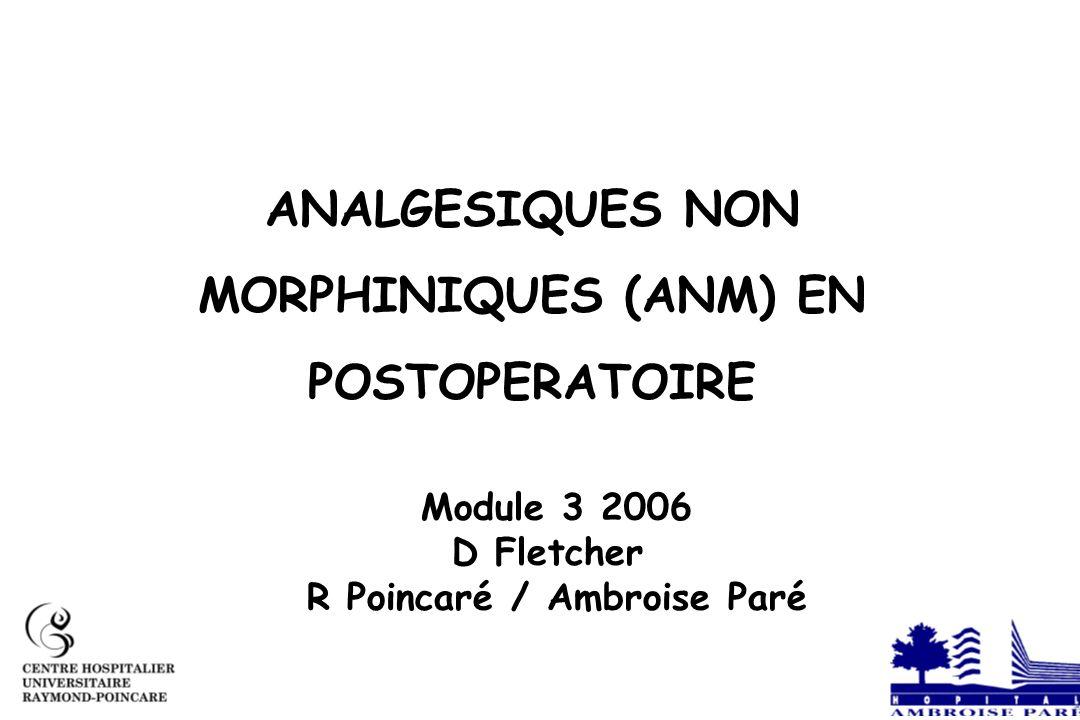ANALGESIQUES NON MORPHINIQUES (ANM) EN POSTOPERATOIRE