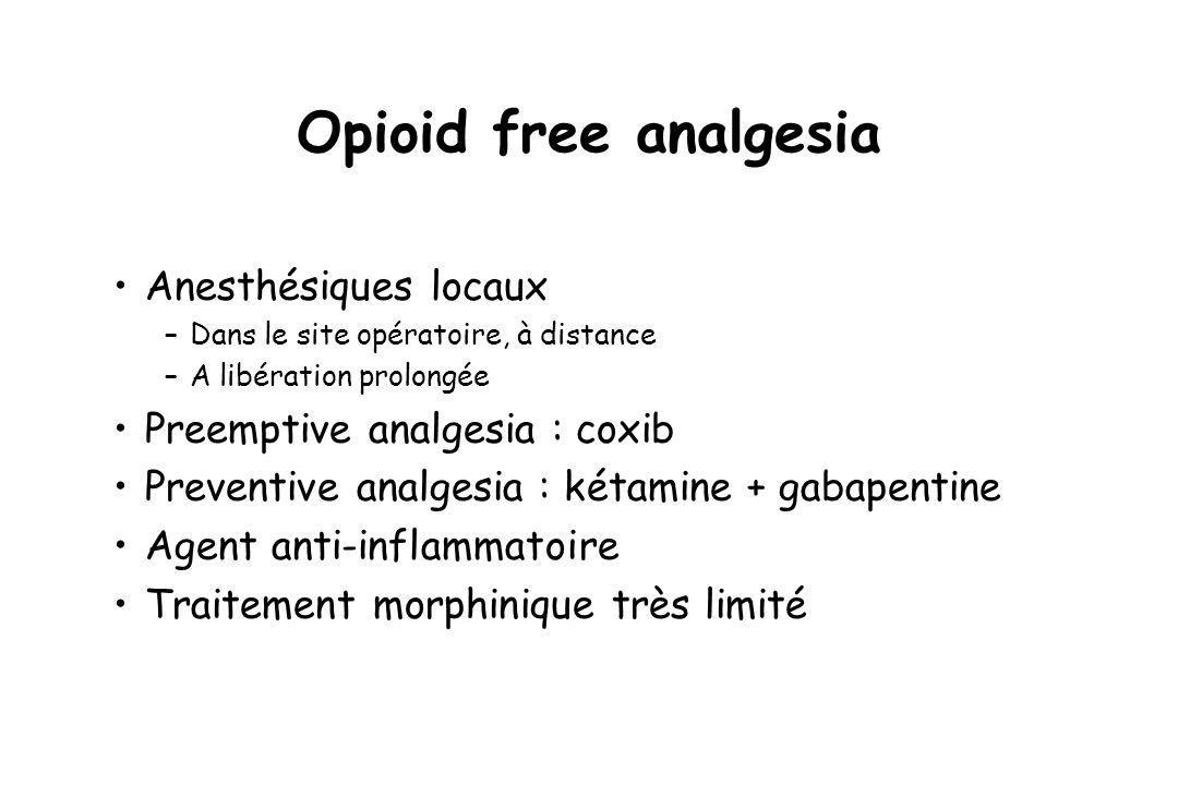 Opioid free analgesia Anesthésiques locaux