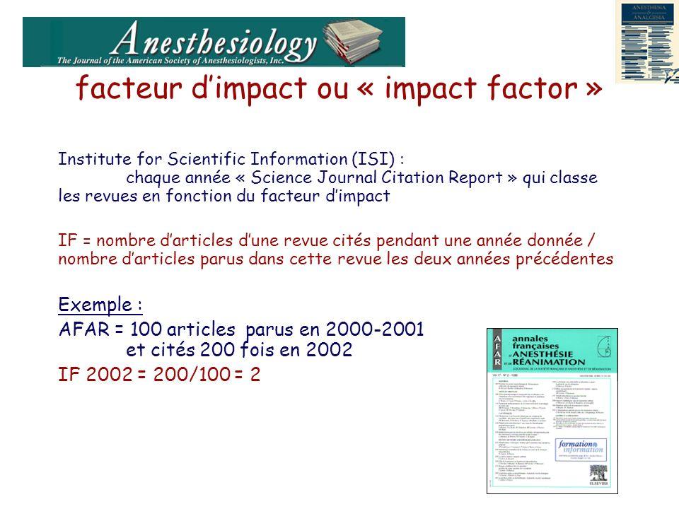 facteur d'impact ou « impact factor »