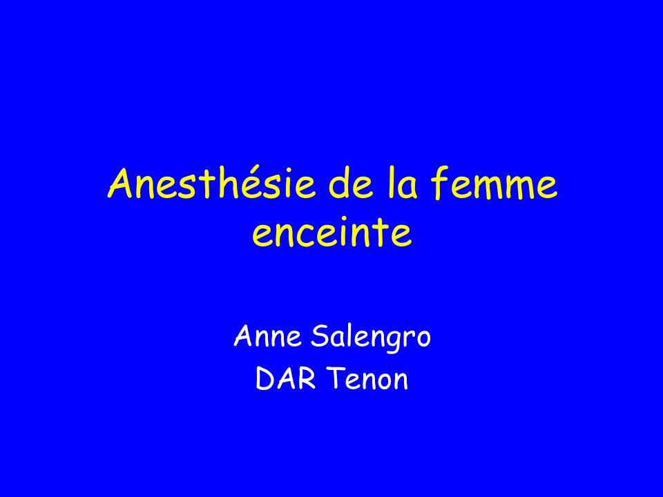 Anesthésie de la femme enceinte