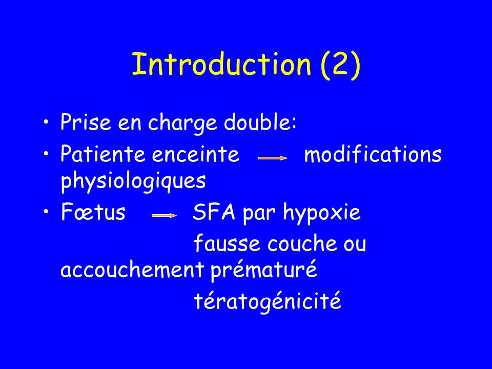 Introduction (2) Prise en charge double: