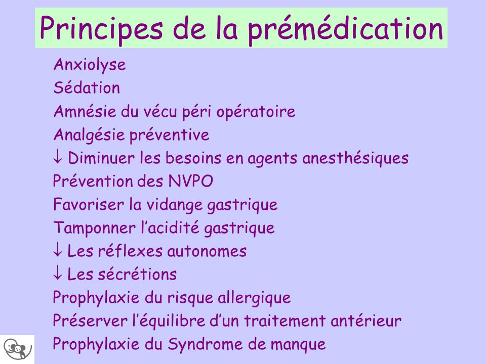Principes de la prémédication
