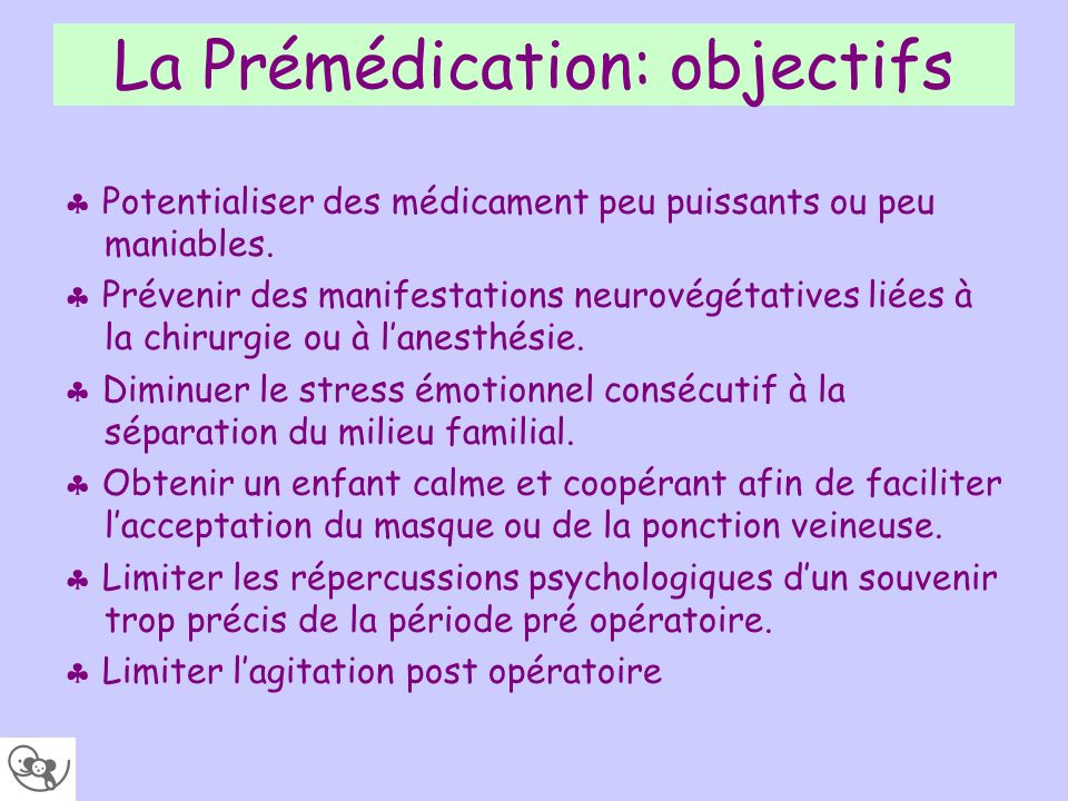 La Prémédication: objectifs