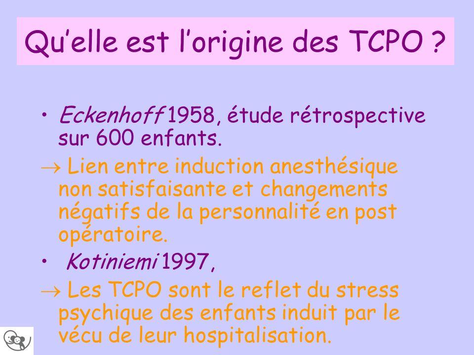 Qu'elle est l'origine des TCPO