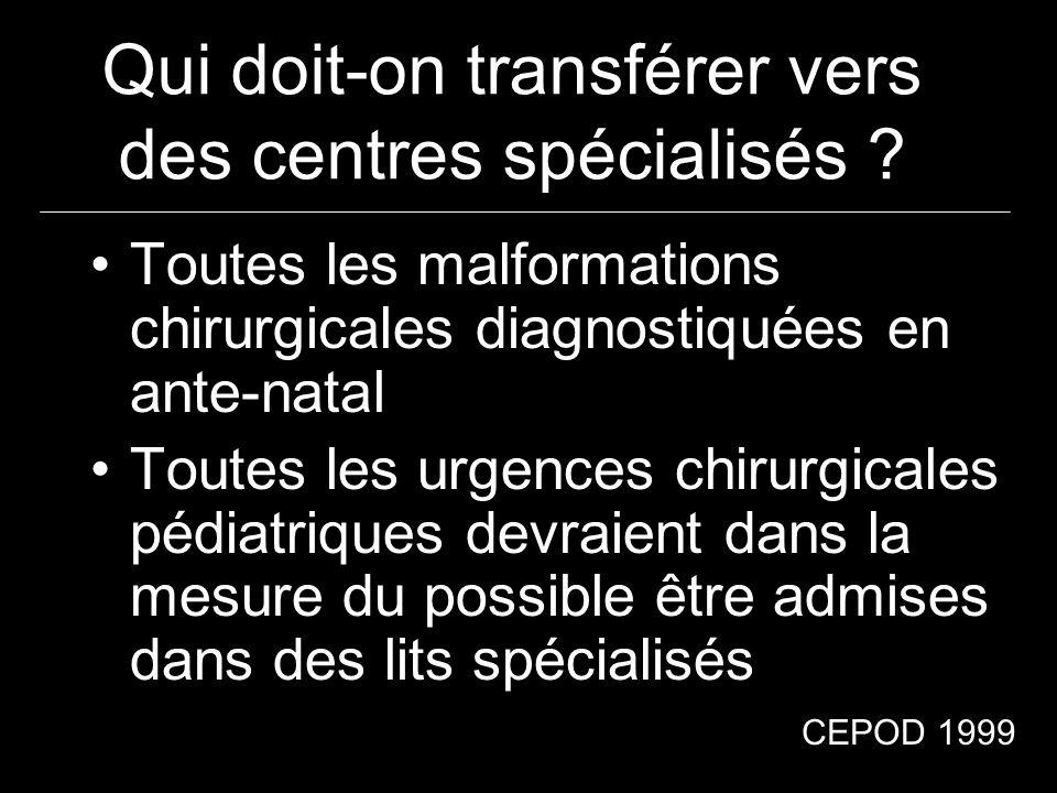 Qui doit-on transférer vers des centres spécialisés
