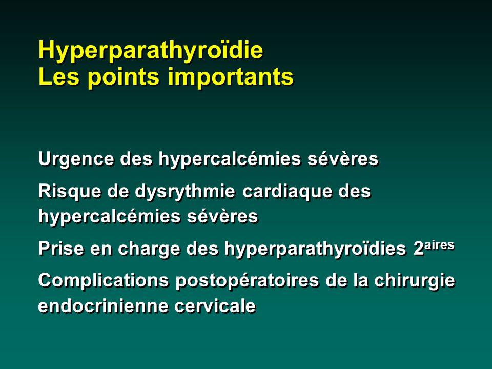 Hyperparathyroïdie Les points importants
