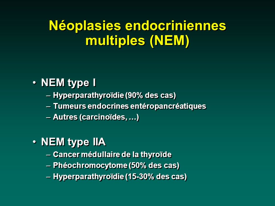 Néoplasies endocriniennes multiples (NEM)