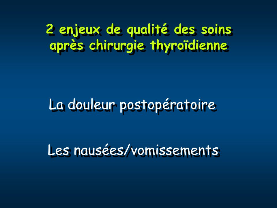 2 enjeux de qualité des soins après chirurgie thyroïdienne