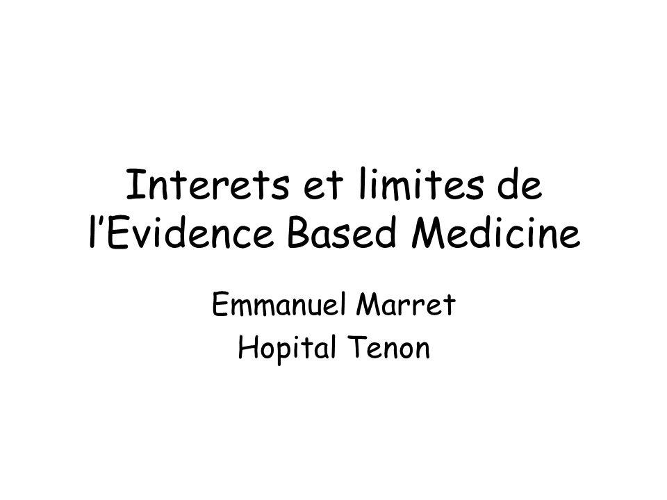 Interets et limites de l'Evidence Based Medicine