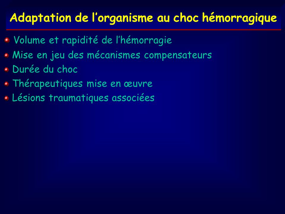 Adaptation de l'organisme au choc hémorragique