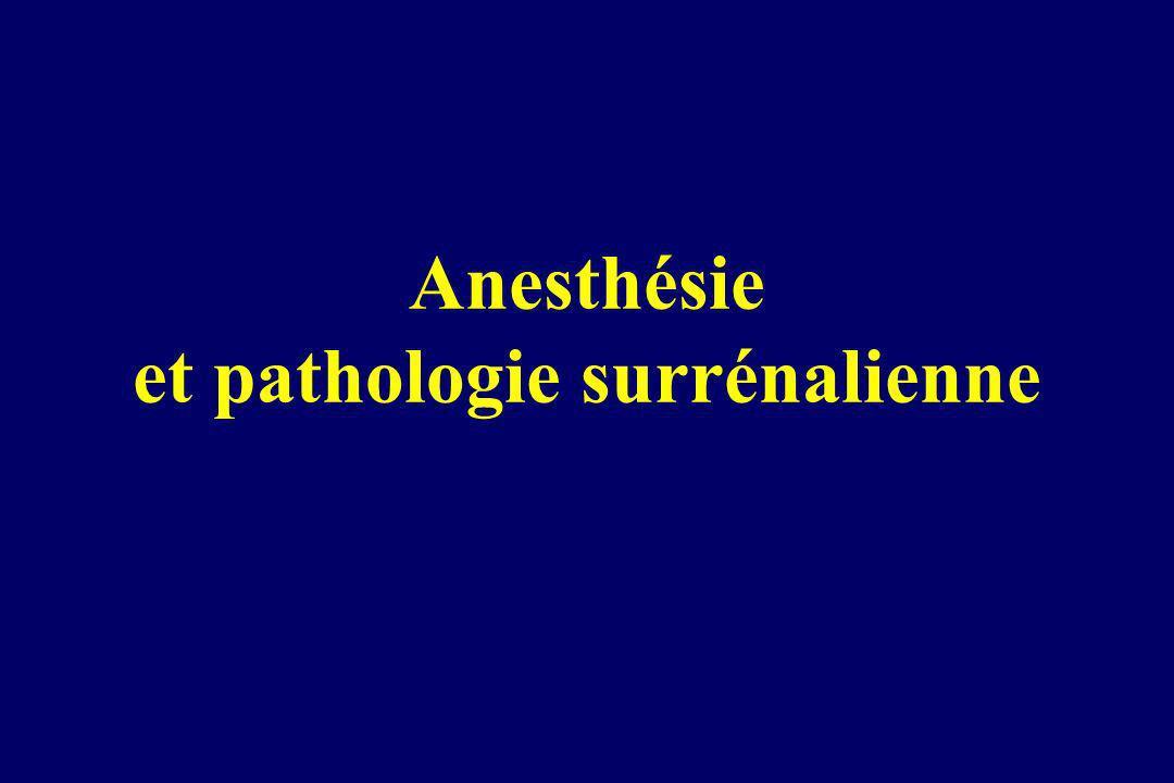 Anesthésie et pathologie surrénalienne
