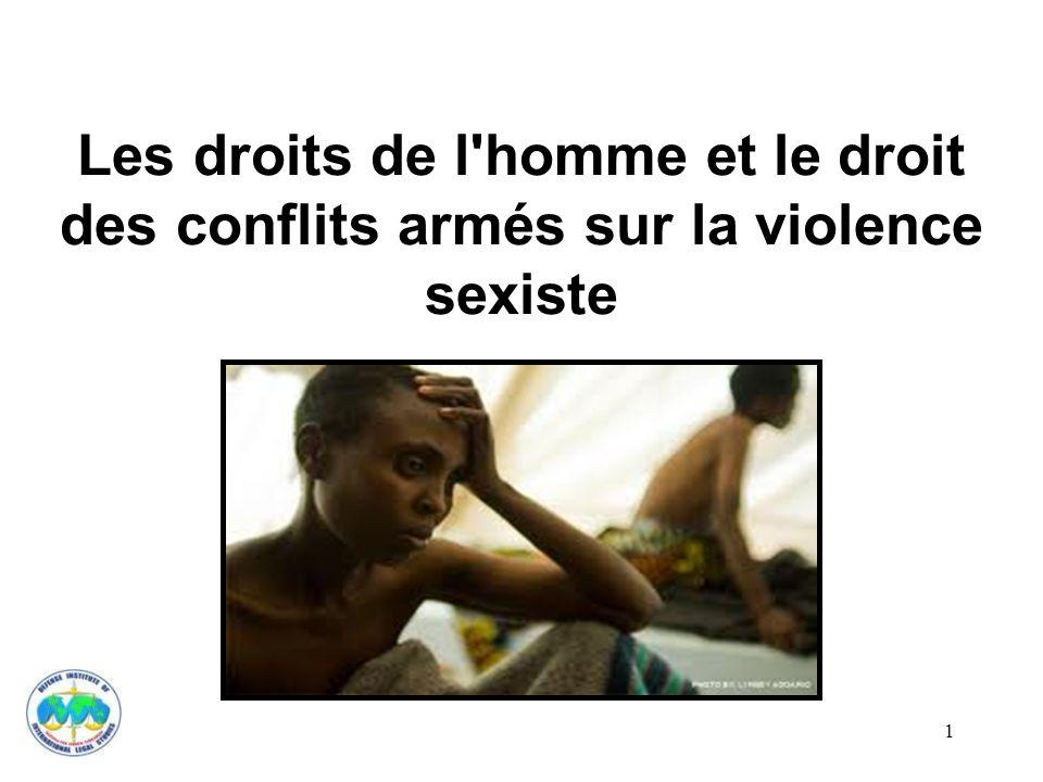 Les droits de l homme et le droit des conflits armés sur la violence sexiste