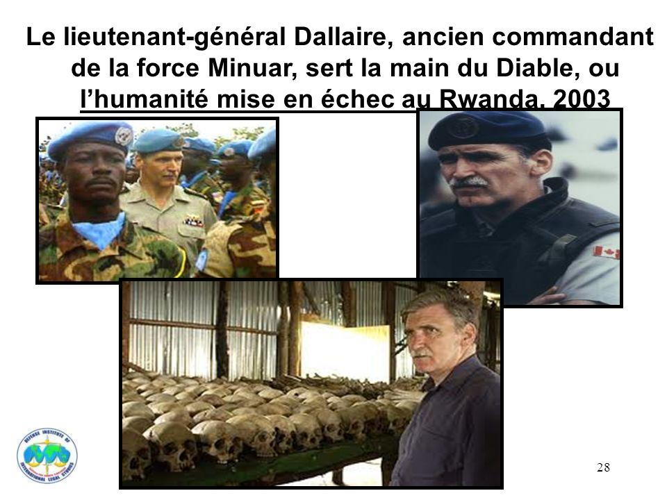 Le lieutenant-général Dallaire, ancien commandant de la force Minuar, sert la main du Diable, ou l'humanité mise en échec au Rwanda, 2003