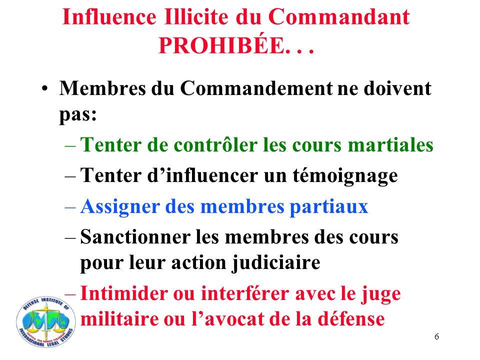 Influence Illicite du Commandant PROHIBÉE. . .
