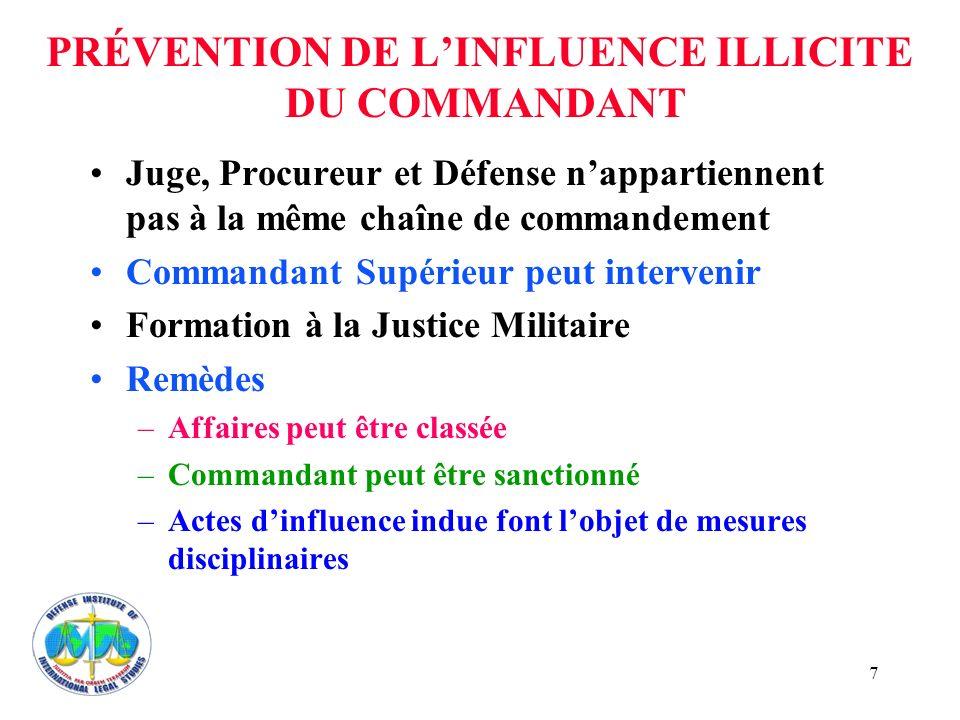 PRÉVENTION DE L'INFLUENCE ILLICITE DU COMMANDANT