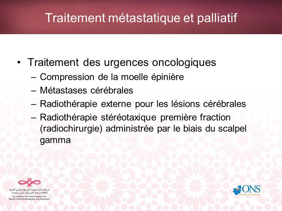 Traitement métastatique et palliatif