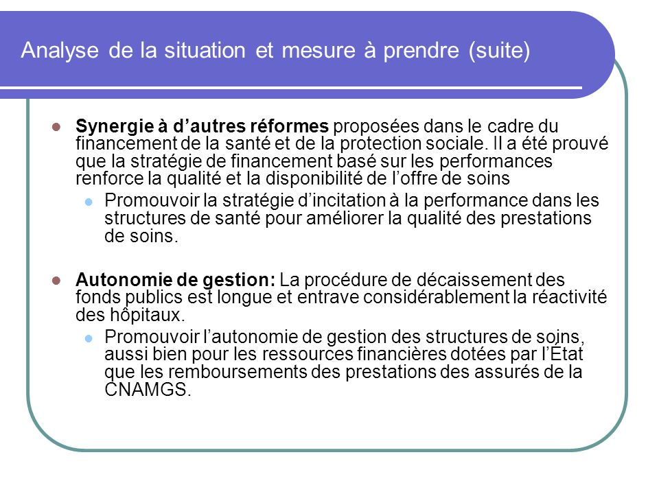 Analyse de la situation et mesure à prendre (suite)
