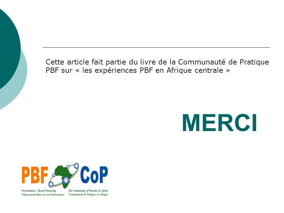 Cette article fait partie du livre de la Communauté de Pratique PBF sur « les expériences PBF en Afrique centrale »
