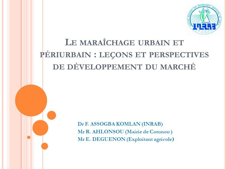 Le maraîchage urbain et périurbain : leçons et perspectives de développement du marché