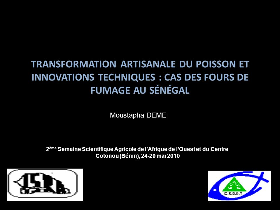 Transformation artisanale du poisson et innovations techniques : cas des fours de fumage au Sénégal
