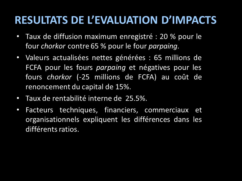 RESULTATS DE L'EVALUATION D'IMPACTS
